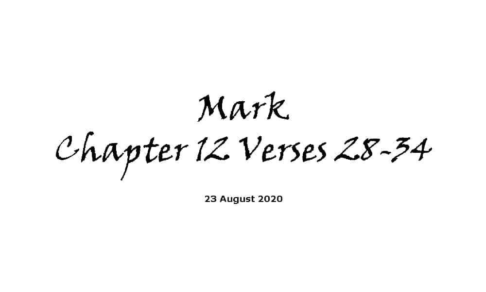 Reading - Mark Chapter 12 Verses 28-34