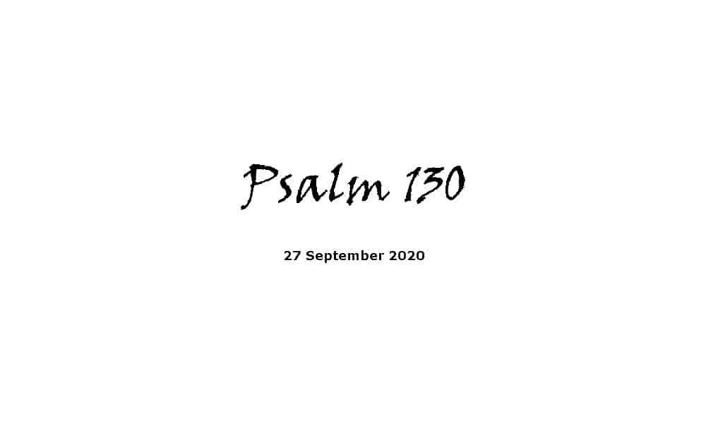Reading - Psalm 130