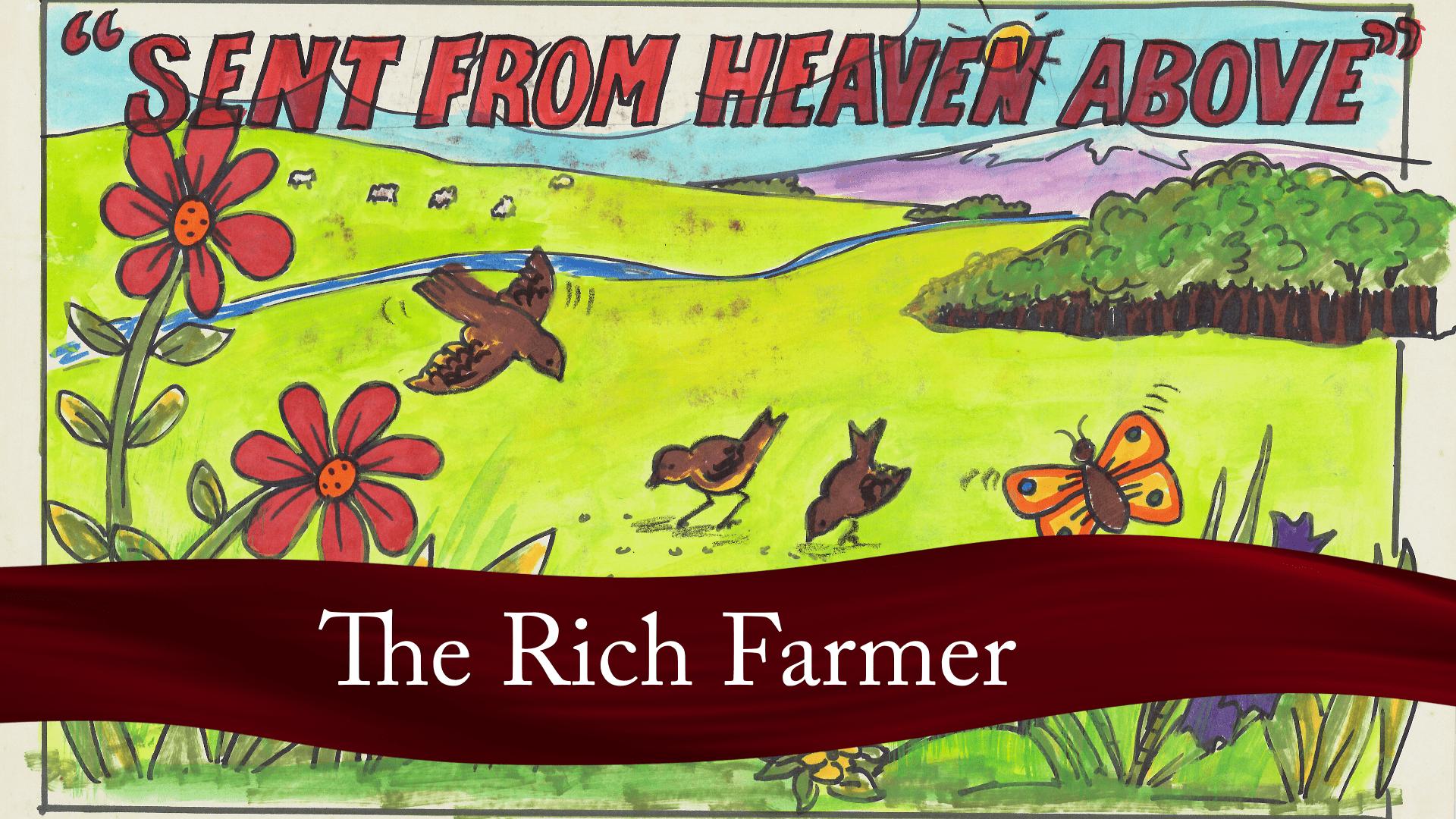 The Rich Farmer