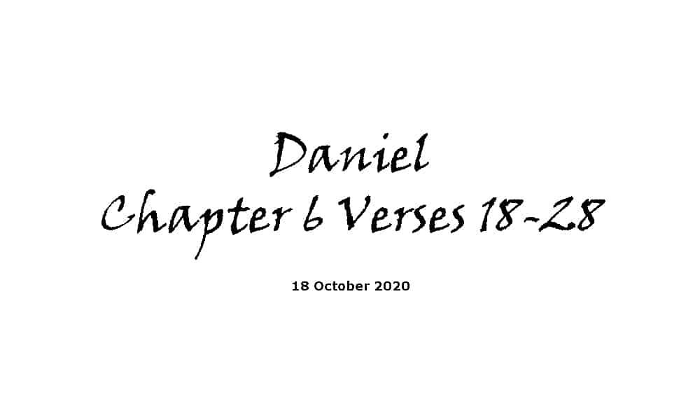Reading - Daniel Chapter 6 Verses 18-28