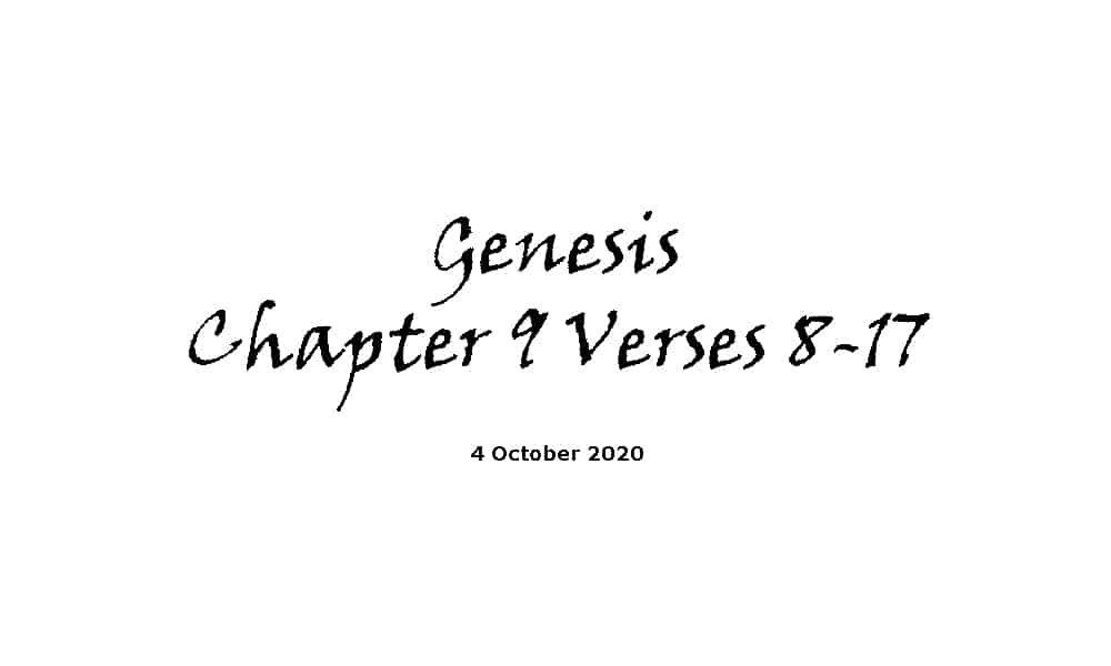 Reading - Genesis Chapter 9 verses 8-17