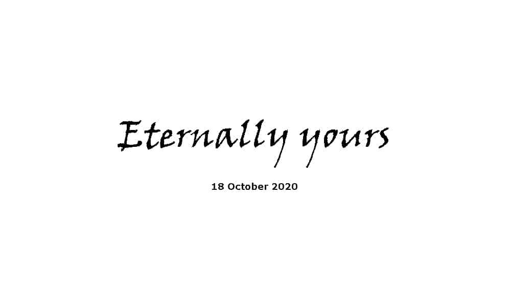 Sermon - 18-10-20 -Eternally yours