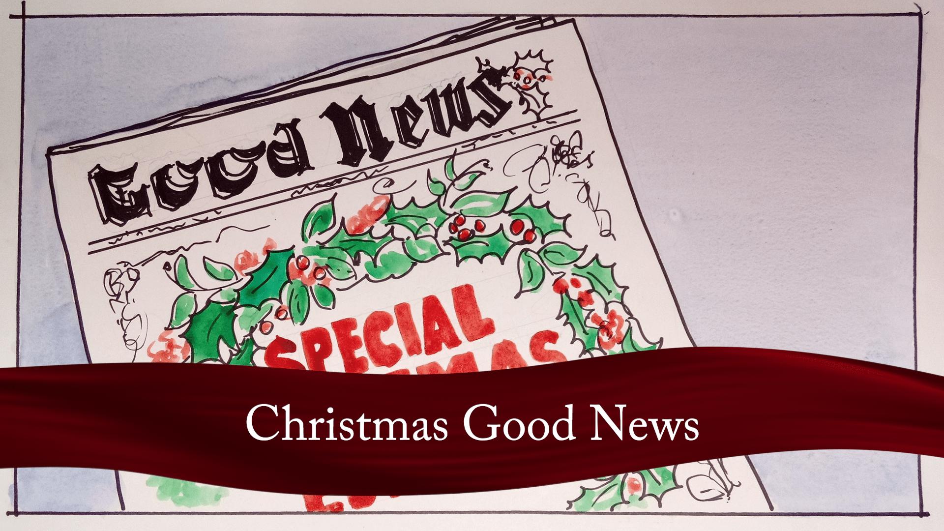Christmas Good News