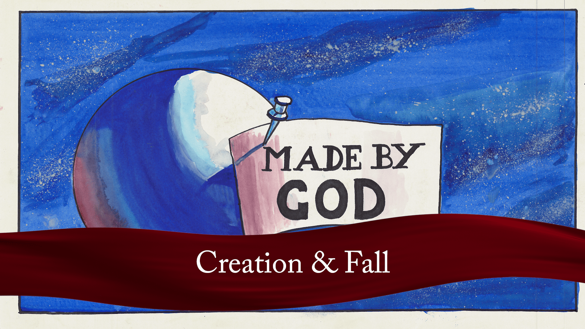 Creation & Fall
