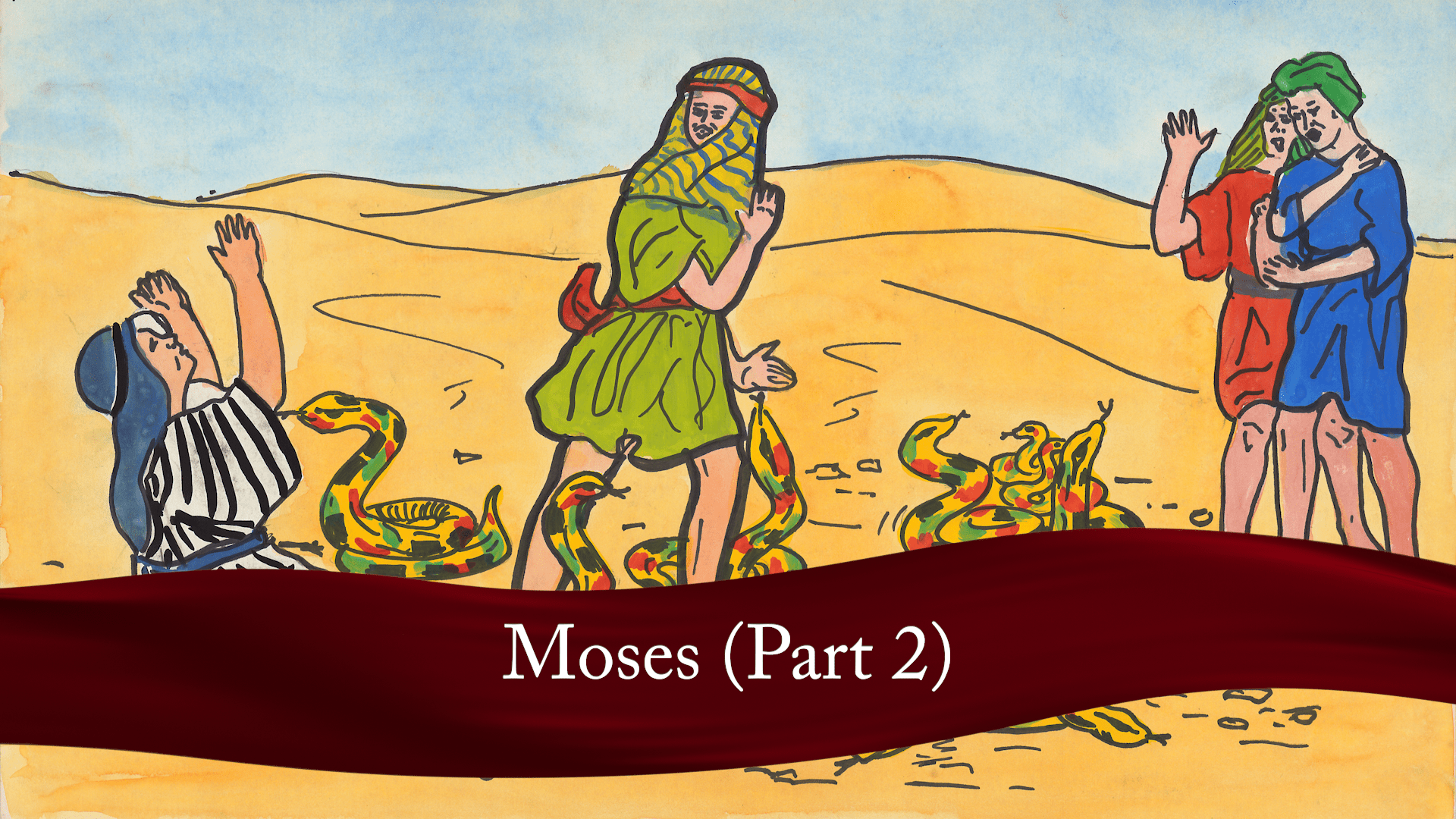 Moses Part 2