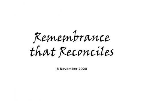 Sermon - 8-11-20 - Remembrance That Reconciles