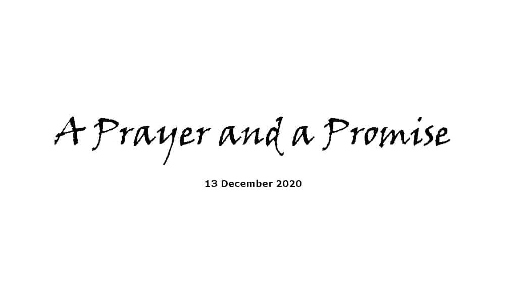 A Prayer and a Promise - 20-12-20