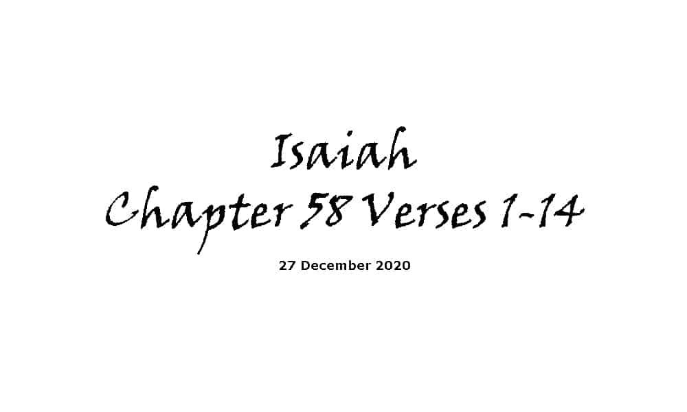Reading - Isaiah Chapter 58 Verses 1-14
