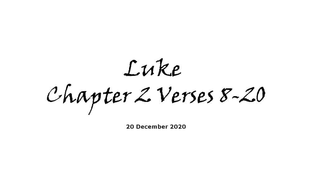 Reading -Luke Chapter 2 Verses 8-20