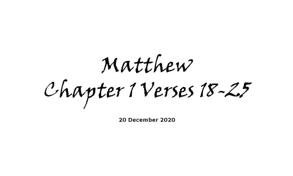 Reading - Matthew Chapter 1 Verses 18-25