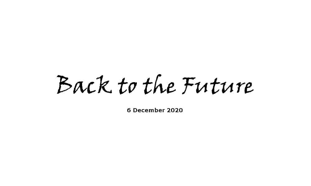 Sermon - 6-12-20 - Back to the Future