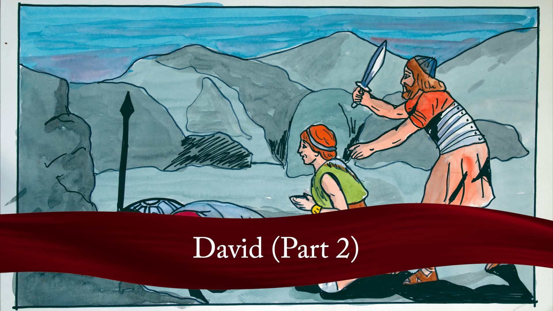 David (Part 2)