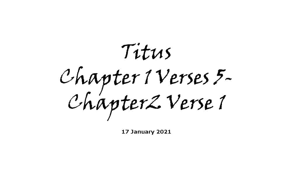 Reading - 17-1-21 -1 Titus Chapter 1 Verses 5- Chapter 2 Verse 1