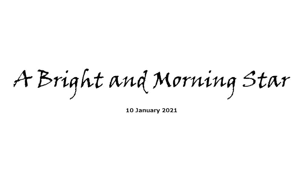 Sermon - A Bright and Morning Star