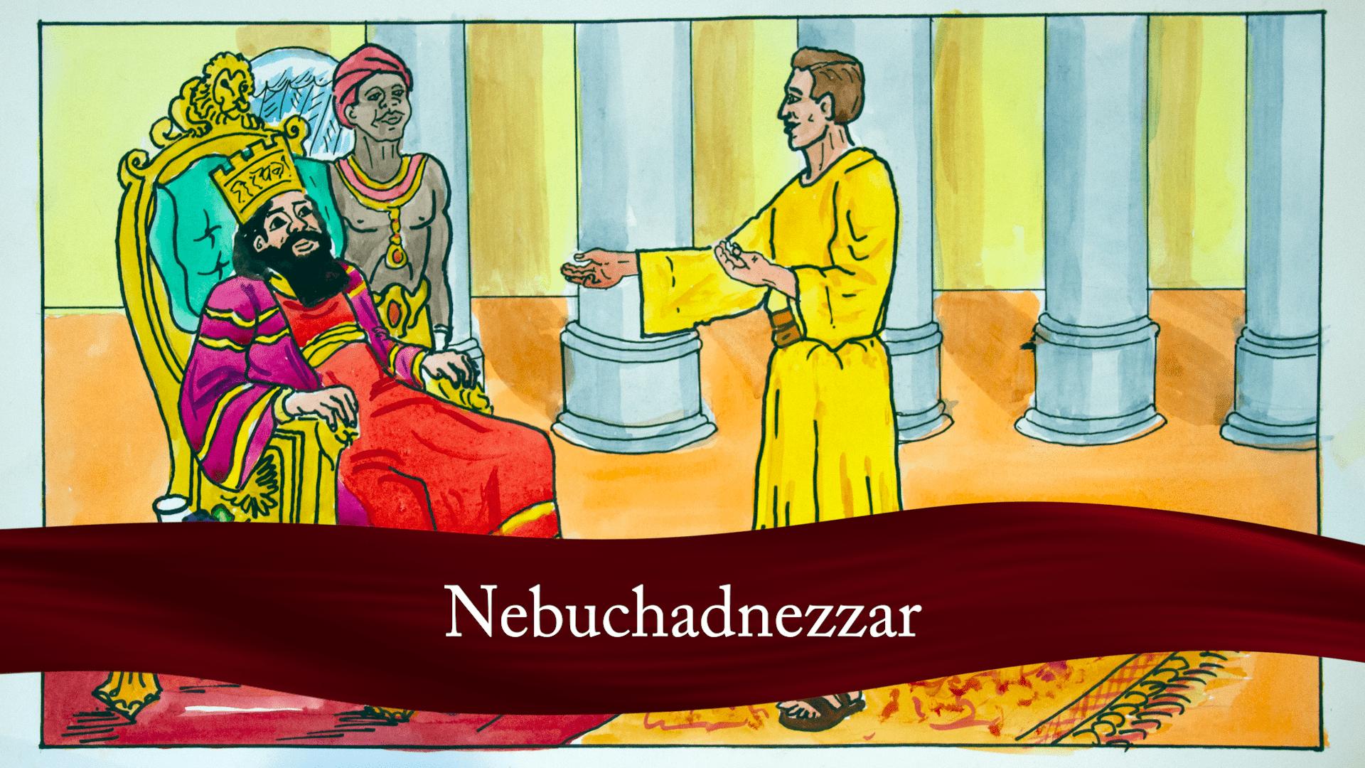 Nebuchadnezzarr