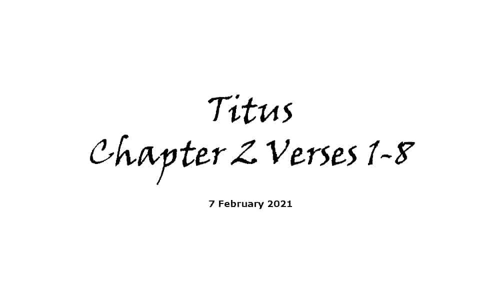 Reading - Titus Chapter 2 Verses 1-8