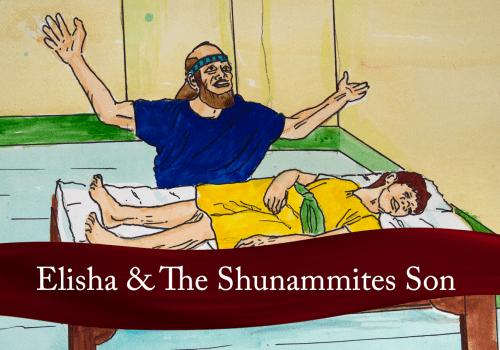 Elisha And The Shunammite's Son