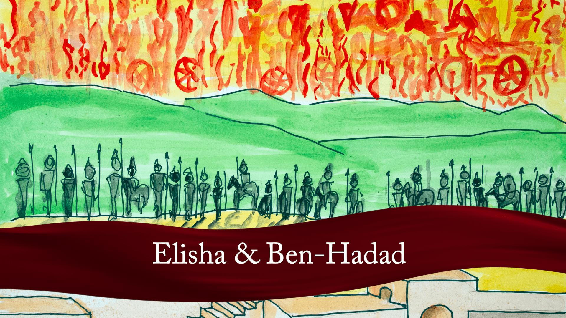 Elisha & Ben-Hadad