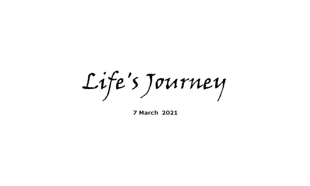Life's Journey - 7-3-21