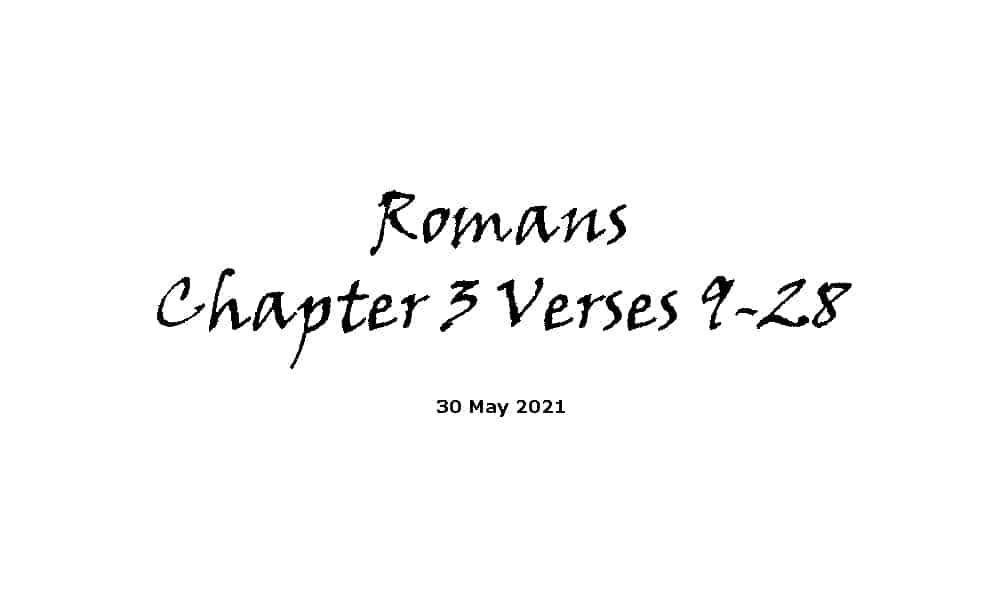 Reading - Romans Chapter 3 Verses 9-28