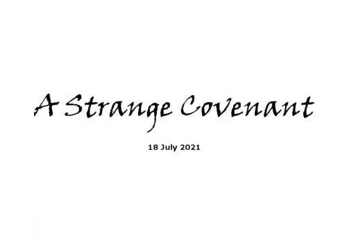 A Strange Covenant - 18-7-21
