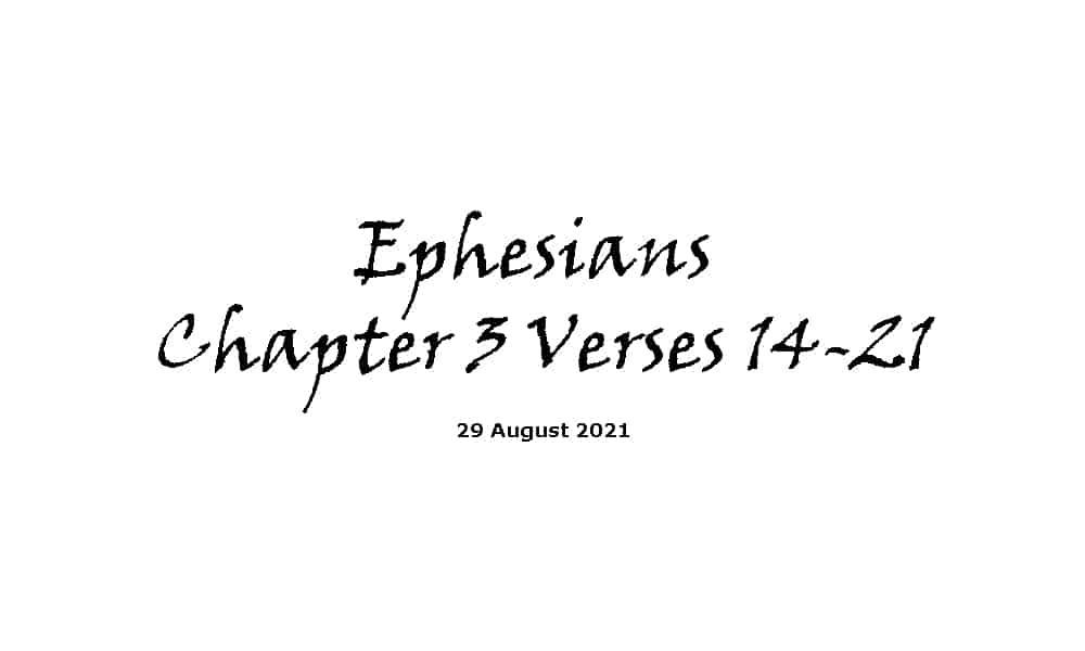 Ephesians Chapter 3 Verses 14-21