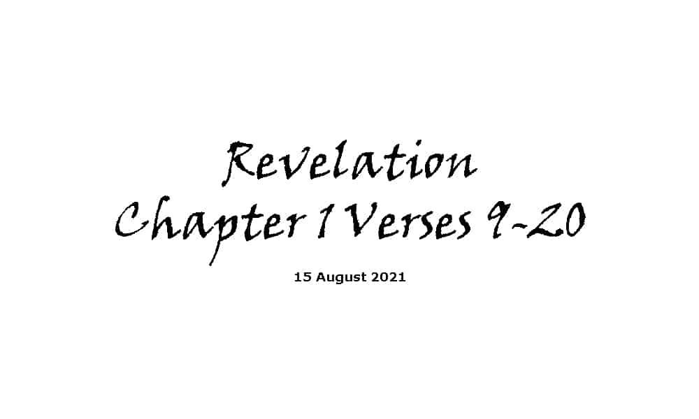 Revelation Chapter 1 Verses 9-20