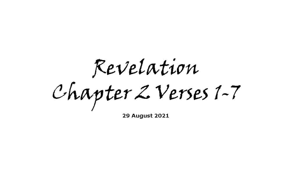 Revelation Chapter 2 Verses 1-7