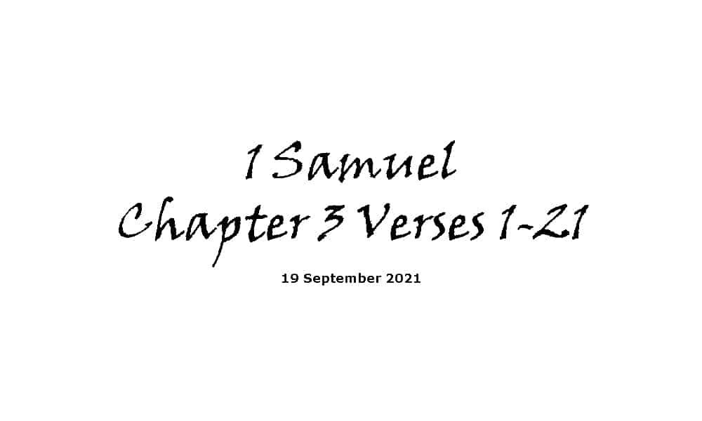 1 Samuel Chapter 3 Verses 1-21