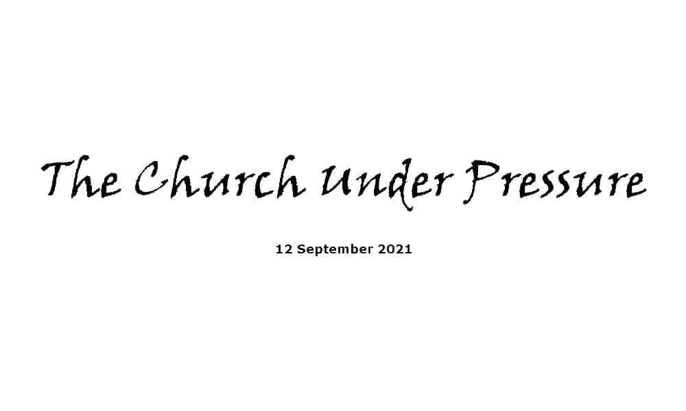 The church under pressure - 12-9-21