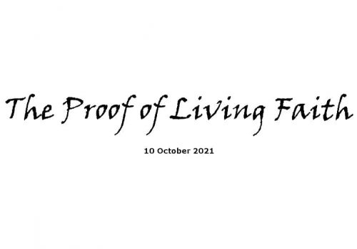 The Proof Of Living Faith - 10-10-21